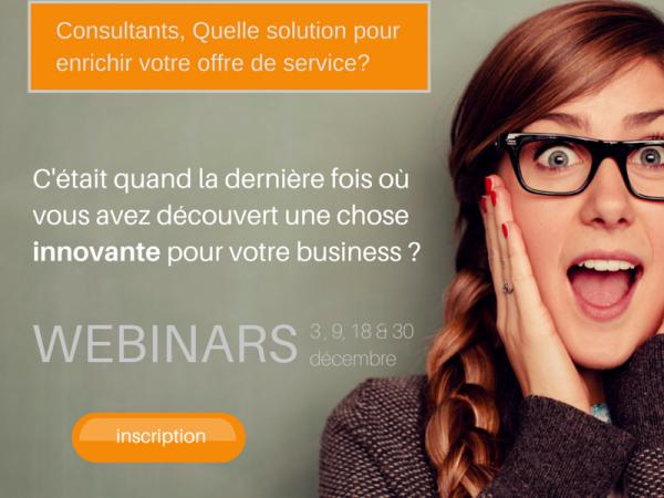 Webinars : «Consultants, quelle solution pour enrichir votre offre de service?»