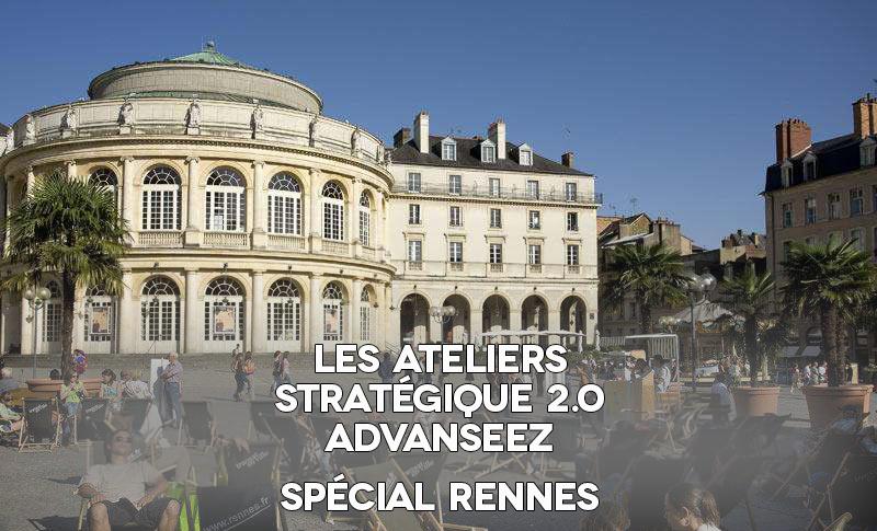 Atelier plan stratégique 2.0 avec Advanseez à Rennes