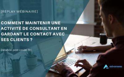 [replay webinar] Maintenir son activite de conseil en gardant contact avec ses clients